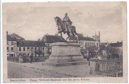 Saarbrücken St. Johann - Saar   - Kaiser Wilhelm Denkmal Auf Der Alten Brücke  -       **87680** - Saarbrücken