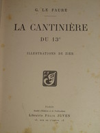 056 / LIVRE / La CANTINIERE Du 13 E ( Zouaves ) - Vers 1913 - 237 Pages - Libri, Riviste, Fumetti