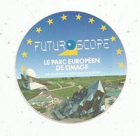 Autocollant , FUTUROSCOPE , Le Parc Européen De L'image , VIENNE - Autocollants