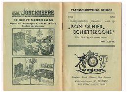 PROGRAMMA STADSSCHOUWBURG BRUGGE - KOM OLHIER  SCHIETEBOONE 1951/1952 - Programmes