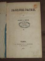 100 / LIVRE / JACQUES PATRU - 1840 - 382 Pages - 1801-1900