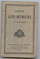 Carnet Aide-mémoire Du Gendarme, Bernède,police Judiciaire, Crimes,mandats D'arrêt, Viol, Gendarmerie - Right