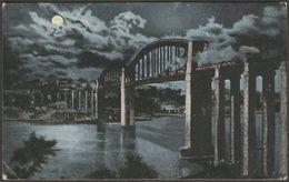 Moonlit, Saltash Bridge, Cornwall, 1904 - Valentine's Postcard - England