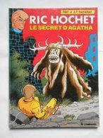 "Ric Hichet N* 48 "" Le Secret D'Agatha "" EO - Ric Hochet"