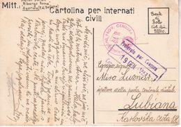 O766   CARTOLINA  PER  INTERNATI  CIVILI    AGORDO--LUBIANA   11.1.1943 - Occ. Allemande: Lubiana