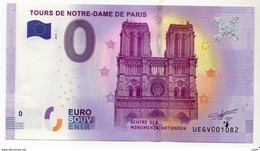 2017-1 BILLET TOURISTIQUE 0 EURO SOUVENIR N° UEGV001094 TOURS DE NOTRE DAME DE PARIS BT épuisé - Essais Privés / Non-officiels