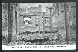 +++ CPA - ANTWERPEN  ANVERS  - Ruines - Kapel Van St Vincentius A Paulo In De Kammenstraat  - Guerre  // - Antwerpen
