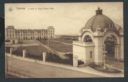 +++ CPA - OOSTENDE - OSTENDE - Entrée Du Royal Palace Hôtel - Nels   // - Oostende