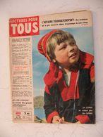 Revue >Lectures Pour Tous 1962> L'Affaire Toukhatchevsky.Que Cachait Picasso,autres Infos De Janvier.106 Pages Complet - Informations Générales