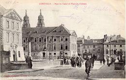 LUNEVILLE  -  Pont Du Canal Et Place Du Château - Luneville