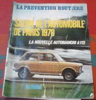 Prévention Routière N° 69 Octobre 1960 Salon De L'Auto 1970, Autobianchi A112,Salon 1970 De La Moto - Auto/Motor