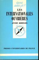 Les Internationales Ouvrières (1864 1943) Par Kriegel (ISBN 2130377882) - Storia