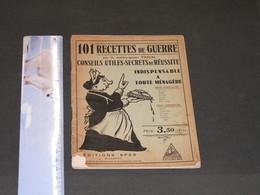 Maître-queux PASCAL 100 RECETTES DE GUERRE, Ed. SPES Bruxelles 1941 (?) - Gastronomie