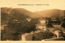SAINT AMBROIX - L'Hôpital Et La Gare - Saint-Ambroix
