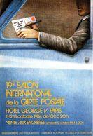 19e Salon International De La Carte Postale - Hôtel George V, Paris, 1984 - Bourses & Salons De Collections