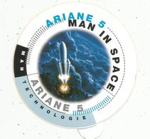 Autocollant , AVIATION & ESPACE , Ariane 5 , MAN IN SPACE - Autocollants