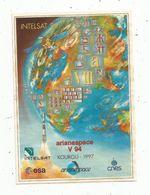 Autocollant , AVIATION & ESPACE , Arianespace V 94 , KOUROU 1997 , INTELSAT 801 - Aufkleber