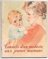Nestlé - Conseils D'un Médecin Aux Jeunes Mamans - Puériculture - Hygiène De Bébé Et De Maman... - Health
