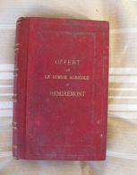 Offert Par Le Comice Agricole De Remiremont : Alimentation Rationnelle Des Animaux Domestiques R.Gouin   1911 - Garden