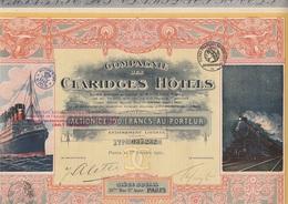 ACTION ILLUSTREE DE 100 FRANCS -  COMPAGNIE DES CLARIDGES HOTELS - ANNEE 1921 - Shareholdings