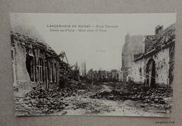 Belgique  - Guerre 14/18 - LANGEMARCK En Ruines - Courte Rue D'Ypres - Langemark-Poelkapelle