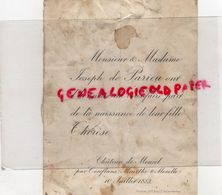 54- JARNY- PAR CONFLANS- CHATEAU DE MONTCEL- RARE FAIRE PART NAISSANCE THERESE DE PARIEU- JOSEPH DE PARIEU-10-7- 1883 - Naissance & Baptême