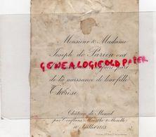 54- JARNY- PAR CONFLANS- CHATEAU DE MONTCEL- RARE FAIRE PART NAISSANCE THERESE DE PARIEU- JOSEPH DE PARIEU-10-7- 1883 - Birth & Baptism