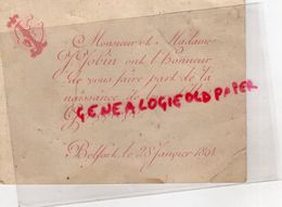 90- BELFORT- RARE FAIRE PART NAISSANCE J. JOBIN - GENEVIEVE JOBIN LE 28 JANVIER 1894 - Naissance & Baptême