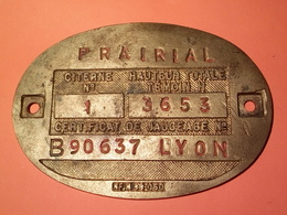 ANCIENNE PLAQUE DE JAUGEAGE EN LAITON PRAIRIAL LYON à Datée Non Nettoyé VOIR PHOTOS - Bronzes
