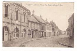 AISNE  /  CREPY-en-LAONNOIS  /  LA  MAIRIE  ET  GRANDE-RUE  ( Magasin COMPTOIRS FRANCAIS ) - Other Municipalities