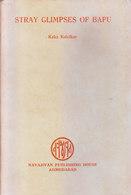 INDIA - VERY VERY RARE BOOK ON MAHATMA GANDHI - STRAY GLIMPSES OF BAPU BY KAKA KALEKAR - Autres