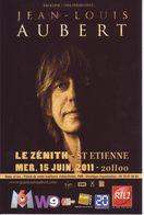 - Flyer - Jean-Louis Aubert - Le Zénith De St Etienne - 15 Juin 2011 - - Musique & Instruments