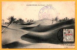 Colomb Béchar - Une Dune - Edit. F. MILLET - 1910 - Oblitérarion POSTE D'OUDJADA Le Commandant - Oran