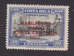 Costa Rica, Scott #C220, Mint Hinged, Columbus In Cariari Surcharged, Issued 1953 - Costa Rica