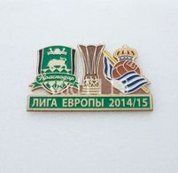 Badge Pin:  UEFA Europa League 2014-15  FK Krasnodar Russia -  Real Sociedad Spain - Football