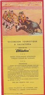 PORTUGAL - EXCURSION TOURISTIQUE Á SALVATERRA - CASA ATLÁNTICA DE VIAGENS - LISBOA - TOROS - TAUREAUX - BULLFIGHT 1955 - Dépliants Turistici