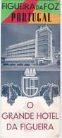 PORTUGAL TOURISM BROCHURE - FIGUEIRA DA FOZ - GRANDE HOTEL DA FIGUEIRA - Dépliants Turistici