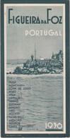 PORTUGAL TOURISM BROCHURE - FIGUEIRA DA FOZ - 1936 - Dépliants Turistici