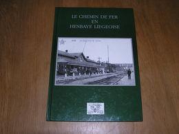 LE CHEMIN DE FER EN HESBAYE LIEGEOISE Train Tram Vicinal Ans Rocourt Bierset Flémalle Waremme Fexhe Voroux Remicourt - Railway & Tramway