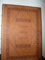 ELOGIO DELLA FOLLIA - ERASMO DA ROTTERDAM - Books, Magazines, Comics
