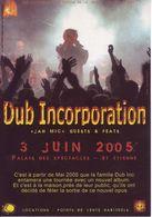 - Flyer - Dub Incorporation - Palais Des Spectacles De St Etienne - 3 Juin 2005 - - Musique & Instruments