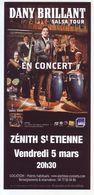 - Flyer - Dany Brillant - Le Zénith De St Etienne - - Musique & Instruments