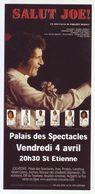 - Flyer - Salut Joe! (Joe Dassin) - Palais Des Spectacles De St Etienne - - Musique & Instruments