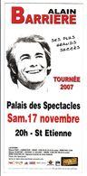 - Flyer - Alain Barriere - Palais Des Spectacles De St Etienne - - Musique & Instruments