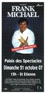 - Flyer - Frank Michael - Palais Des Spectacles De St Etienne - - Musique & Instruments