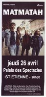 - Flyer - Matmatah - Palais Des Spectacles De St Etienne - - Musique & Instruments