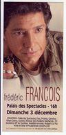 - Flyer - Frédéric François - Palais Des Spectacles De St Etienne - - Musique & Instruments