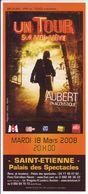 - Flyer - Jean-Louis Aubert - Palais Des Spectacles De St Etienne - - Musique & Instruments