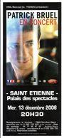 - Flyer - Patrick Bruel - Palais Des Spectacles De St Etienne - - Musique & Instruments