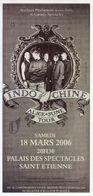 - Flyer - Indochine - Palais Des Spectacles De St Etienne - - Musique & Instruments
